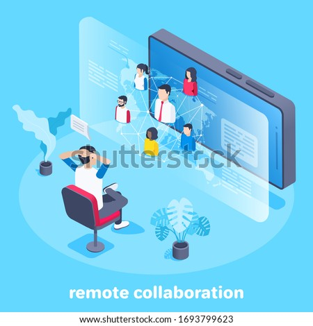 isometric vector image on a blue background, a man sits in a chair near the smartphone screen and communicates remotely with other people, remote collaboration