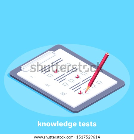 isometric vector image on a blue background, a tablet with a piece of paper on which a completed test and pencil, passing the knowledge test and exam