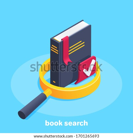 isometric vector image on a blue background, black book with a red bookmark in a golden magnifier, book search icon Foto stock ©
