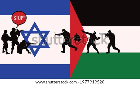 Israel VS Palestine War - Israel and Palestine conflict - Israeli soldiers VS Palestinian terrorists Concept. Israel defends itself while Palestinian terrorists enter its territory and attack. Stop!