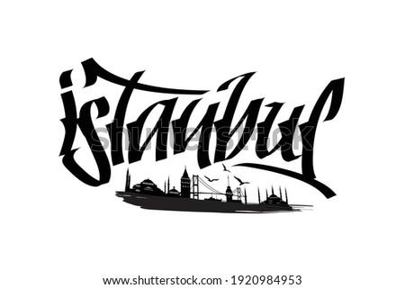 istanbul şehri silüet ve kaligrafi tasarımı. Translation: istanbul city silhouette and calligraphy design.  Stok fotoğraf ©