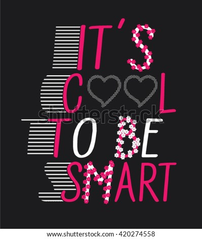 it s cool to be smartslogan