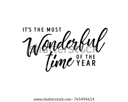 It's The Most Wonderful Time Of The Year Vector Text Background