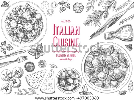 Italian cuisine top view frame. A set of classic Italian dishes with farfalle, pasta and meatballs, olives. Food menu design template. Vintage hand drawn sketch vector illustration. Engraved image.
