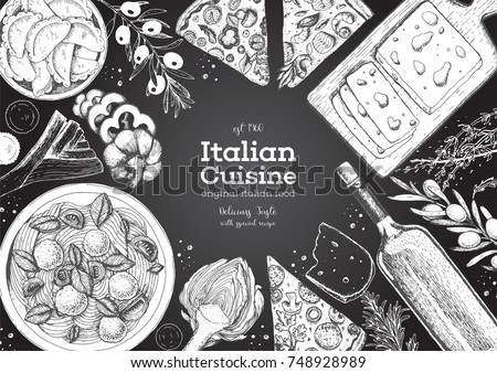 Italian cuisine top view frame. A set of Italian dishes with pasta and meatballs, pizza, ravioli, olives. Food menu design template. Vintage hand drawn sketch vector illustration. Engraved image