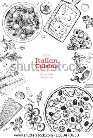 Italian Cuisine Top View Frame A Set Of Italian Dishes With Pasta And Pizza Food Menu Design Template Vintage Hand Drawn Sketch Vector Illustration Engraved Image Stock Images Page Everypixel