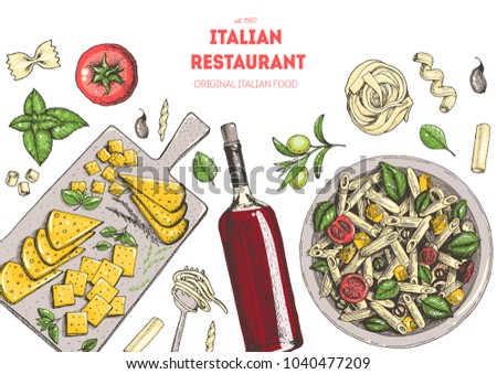 Italian cuisine top view frame. Food menu design template. A set of Italian dishes with pasta , cheese, olives. Vintage hand drawn sketch vector illustration. Colorful image EPS10