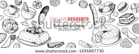 Italian dessert vector illustration. Italian sweet hand drawn.Bakery cooking sketch illustration. Italian cuisine frame. Sweet food menu design elements. Dessert hand drawn frame. Italian food.