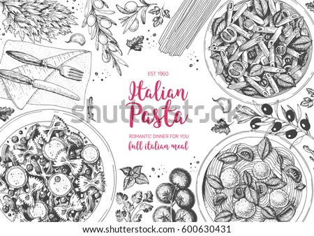 Italian pasta frame. Hand drawn vector illustration of an Italian pasta top view. Food design template. Farfalle, Penne and Spaghetti illustration. Classic italian cuisine.  Engraved style