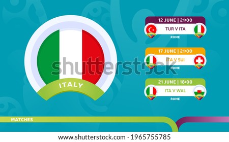 italy national team Schedule matches in the final stage at the 2020 Football Championship. Vector illustration of football euro 2020 matches.
