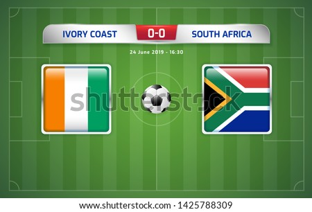 Ivory Coast vs South Africa scoreboard broadcast template for sport soccer africa tournament 2019 Group D and football championship in egypt vector illustration