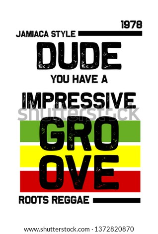 jamaica dude you have a impressive groove,t-shirt design
