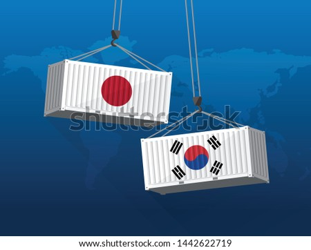 Japan and South Korea trade war concept, port crane lift two cargo containers.