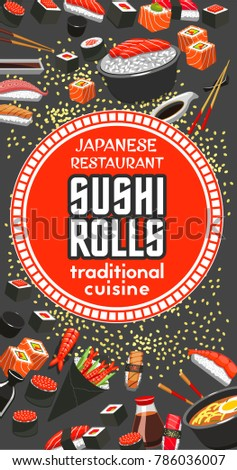 Japanese sushi roll restaurant menu template of traditional asian cuisine. Assortment of sushi with seafood, salmon fish, tuna and shrimp, rice with sashimi, ramen soup and chopsticks