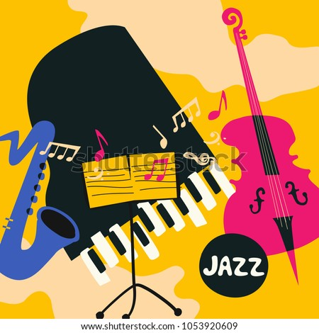 Jazz music festival colorful poster with music instruments. Saxophone, violoncello, piano and music stand flat vector illustration. Jazz concert