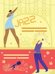 Jazz poster vector illustration. Entertainment party at retro style festival. Musicians give show concert. Woman with microphone perform hit on stage. Man play classic blues on saxophone.
