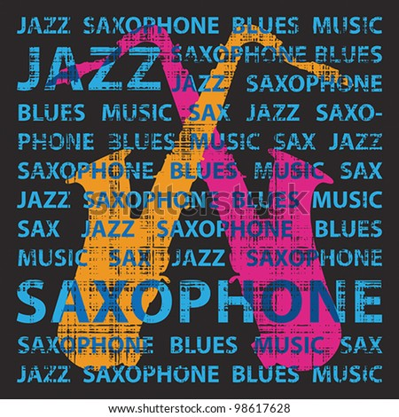 Jazz saxophone, conceptual vector illustration for poster, cd cover etc. , EPS 8, CMYK