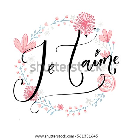 je'taime french saying means i