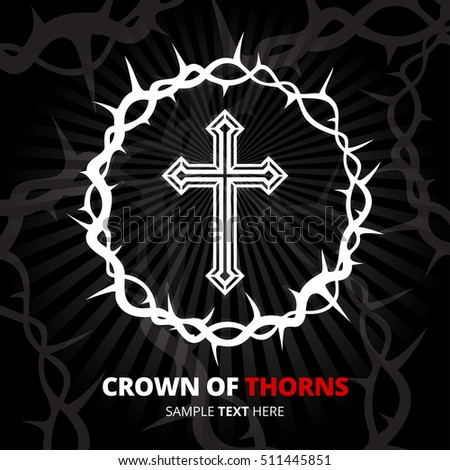 Jesus crown of thorns symbol with cross crucifix icon on black abstract background. Vector illustration.