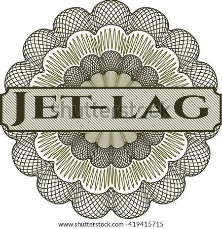 Jet-lag inside a money style rosette