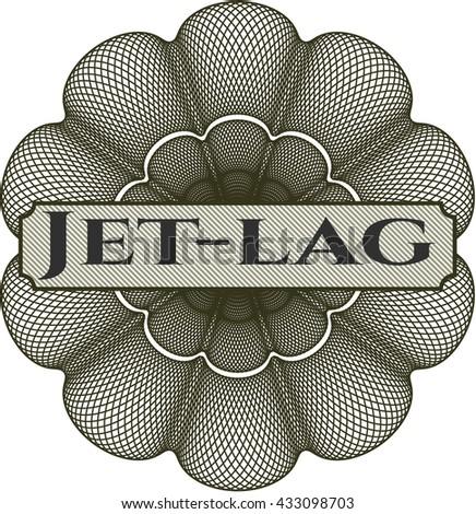 Jet-lag written inside a money style rosette