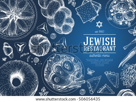 Jewish cuisine top view frame. Jewish food menu chalkboard design. Kosher food. Vintage hand drawn sketch vector illustration. Linear graphic