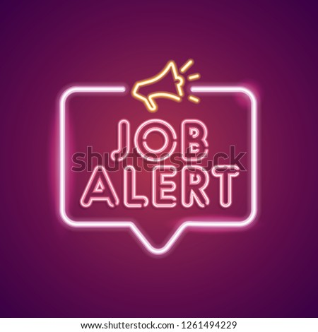 Job Alert neon employment sign