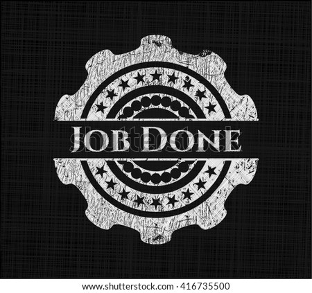 Job Done chalk emblem written on a blackboard