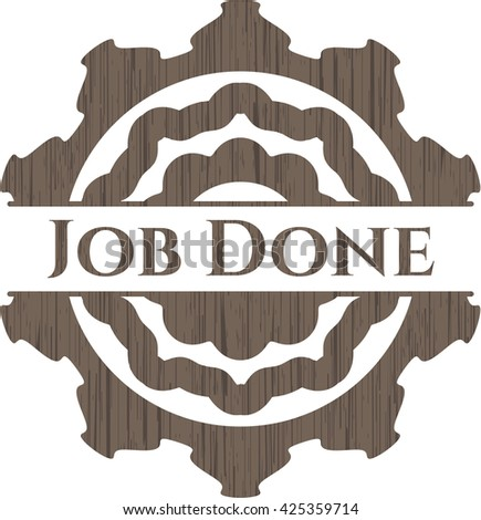 Job Done vintage wooden emblem