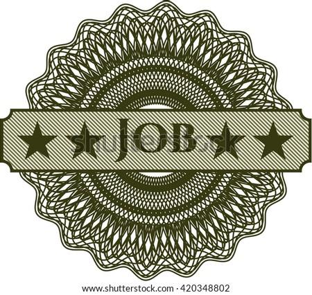 Job inside a money style rosette