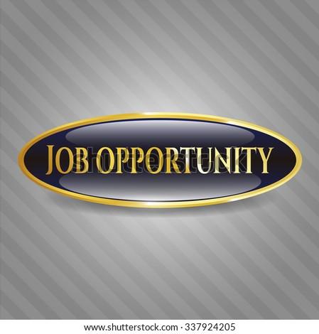 Job Opportunity gold emblem or badge