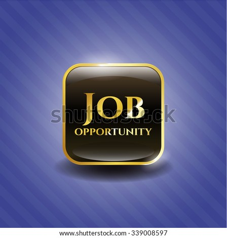 Job Opportunity gold shiny badge