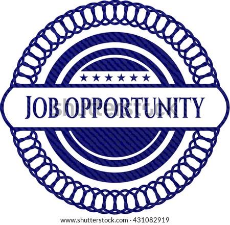 Job Opportunity jean or denim emblem or badge background