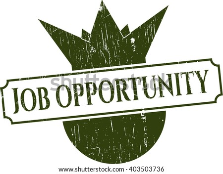 Job Opportunity rubber seal with grunge texture