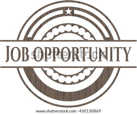 Job Opportunity wooden emblem. Retro