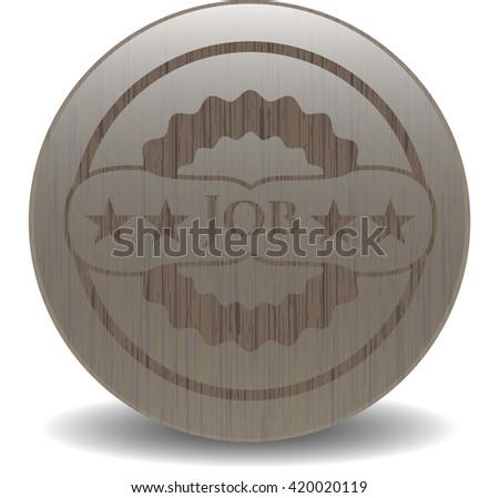 Job retro style wooden emblem