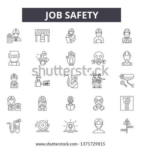 Job safety line icons, signs set, vector. Job safety outline concept, illustration: safety,job,worker,industry,construction,equipment,helmet #1371729815