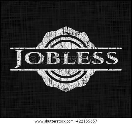 Jobless written on a chalkboard
