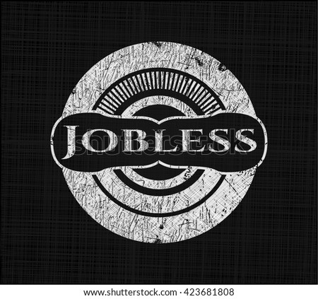 Jobless written with chalkboard texture