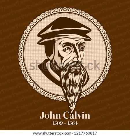 john calvin  1509   1564  was a