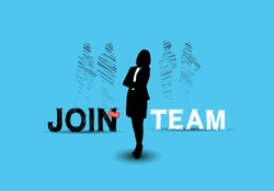 Join our team concept design with chosen businesswoman silhouette blue background. Vector design hand drawing style