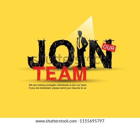 Join our team design with businessman in spotlight yellow background hand drawing style. Design vector for use recruitment purpose