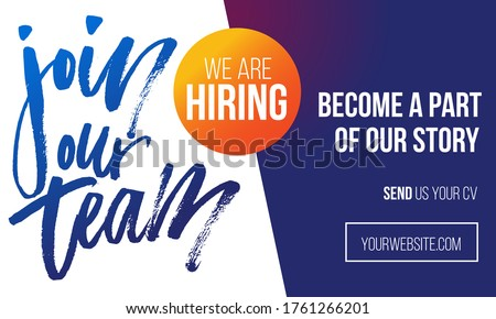 Join our team recruitment design poster. Modern brush lettering with colorful background. We are hiring banner or poster template. Trendy vector illustration. Foto stock ©