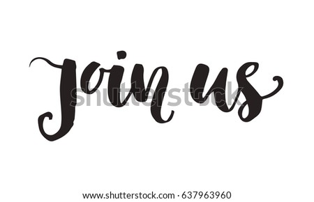 Join us party invitation vector download free vector art stock join us invitation lettering isolated on white hand drawn brush calligraphy vector design stopboris Image collections