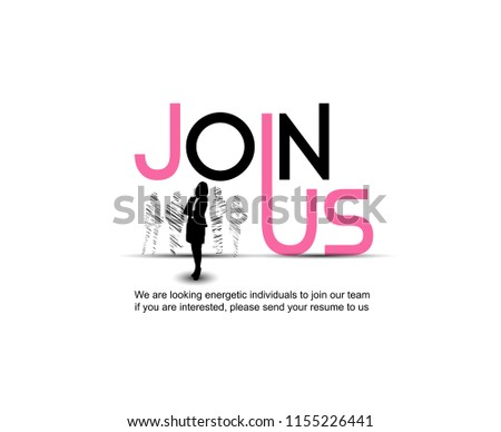 Join us poster typography style with chosen businesswoman silhouette for use recruitment purpose