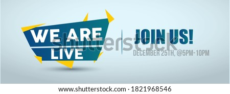 Join us we are live announcement cover banner for facebook and twitter marketing. We are live cover & banner template. Decent we are live join us cover.