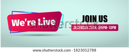 Join us we are live facebook cover. We are live decent cover and banner for facebook, twitter and website template. Coming live announcement banner for social media sites.