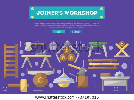 Joiners workshop poster in flat style. Carpentry product and equipment, vintage sawmill banner, woodworking hand tool concept. Log, ax, plane, table, circular saw, lamp, chair vector illustration.