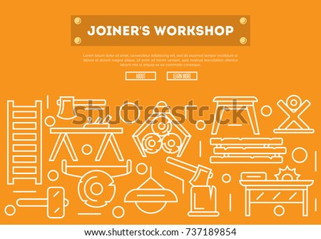 Joiners workshop poster in linear style. Carpentry product and equipment, vintage sawmill banner, woodworking hand tool concept. Log, ax, plane, table, circular saw, lamp, chair vector illustration.