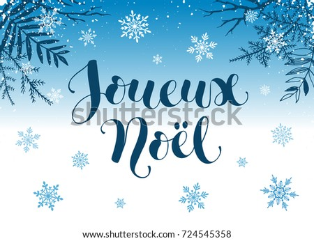 Joueux Noel greeting card template. Modern holidays lettering with snowflakes and branches on blue background. Christmas banner concept.